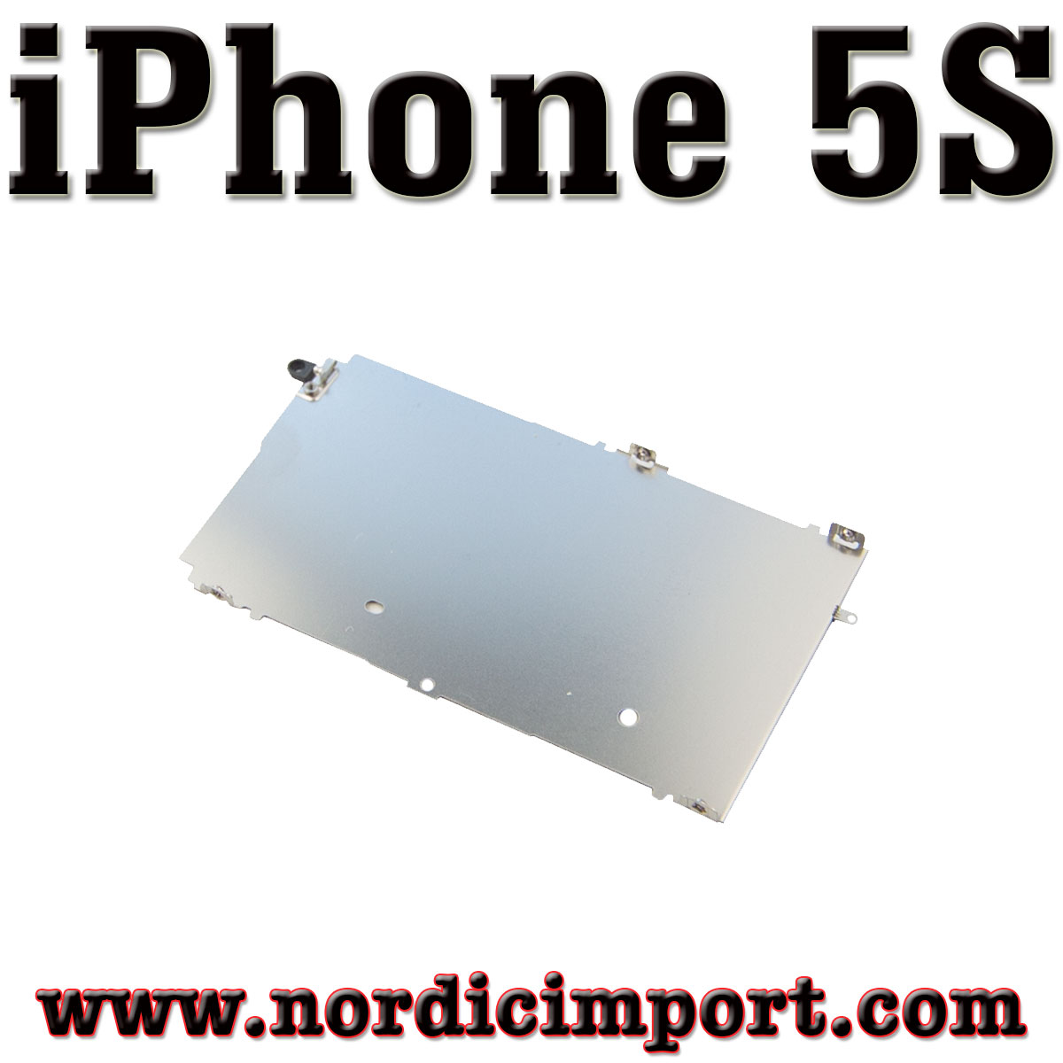 iPhone 5S LCD metallskjold